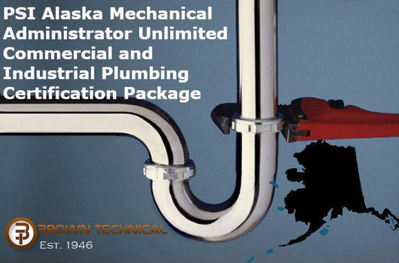 PSI Alaska Mechanical Administrator Unlimited Commercial and Industrial Plumbing Certification Package