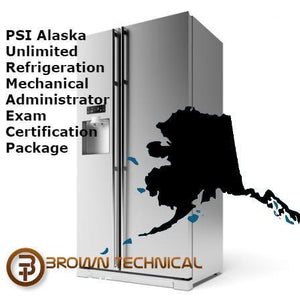 PSI Alaska Unlimited Refrigeration Mechanical Administrator Exam Certification Package