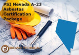 PSI Nevada A-23 Asbestos Certification Package