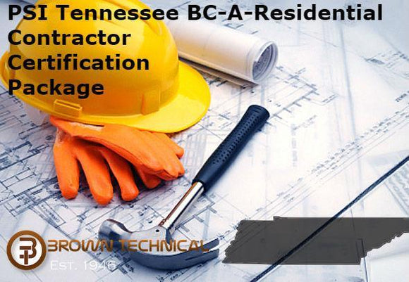 PSI Tennessee BC-A-Residential Contractor Certification Package
