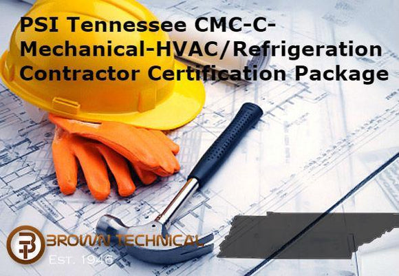 PSI Tennessee CMC-C-Mechanical-HVAC/Refrigeration Contractor Certification Package