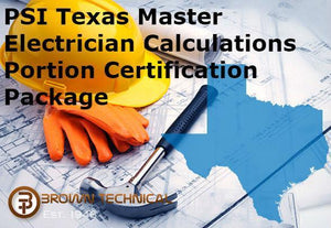 PSI Texas Master Electrician Calculations Portion Certification Package