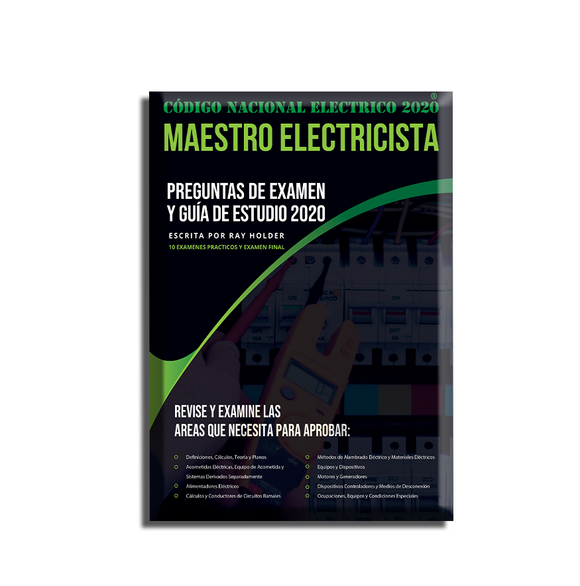 2020 Master Electrician Exam Questions and Study Guide [SPANISH]