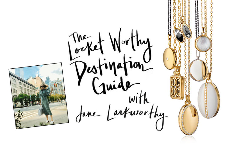 Locket Worthy Destination Guide With Jane Larkworthy