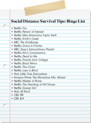 Social Distance Survival Tips: Day 4