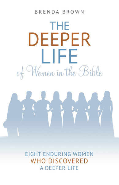 Deeper Life of Women in the Bible