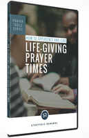 How to Experience and Lead Life-Giving Prayer Times