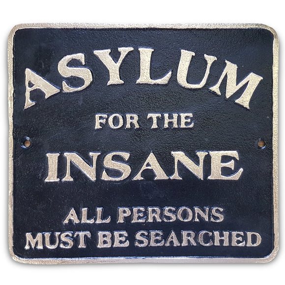 Asylum Metal Wall Plaque