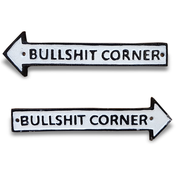 'Bullsh*t Corner' Metal Wall Plaque