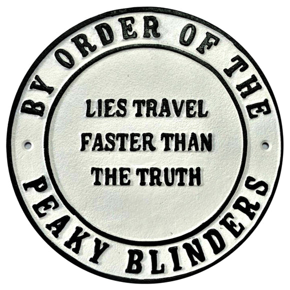 Peaky Blinders Lies Metal Wall Plaque