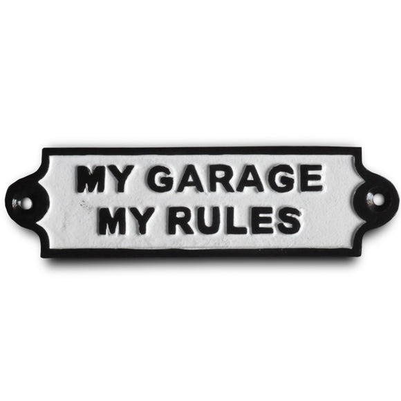 My Garage My Rules Metal Wall Plaque