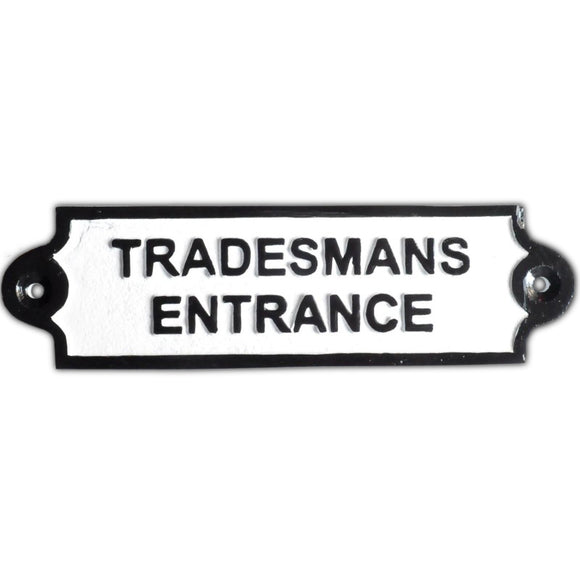 Tradesmans Entrance Metal Wall Plaque