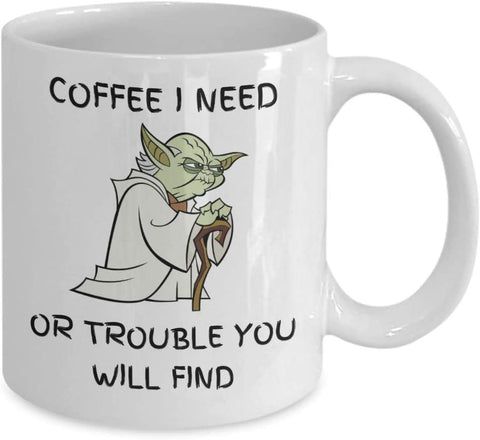 Image of I Need Coffee Mug - Or Trouble You Will Find Funny Gift Idea