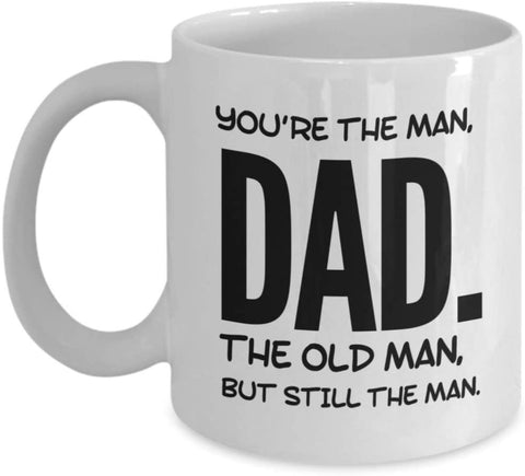 Image of Dad You Are The Man Coffee Mug