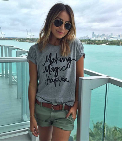 Making Magic Happen Womens Tee