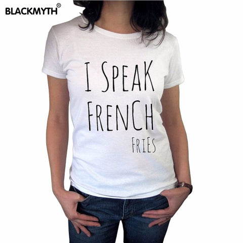 I Speak French Fries Womens Tee