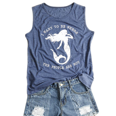 I Want To Be Where The People Are Not Mermaid Tank Top