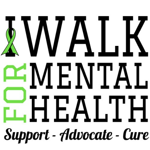 I Walk For Mental Health - Support / Advocate / Cure