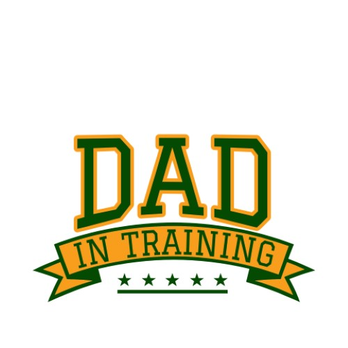Father's Day - Dad in Training