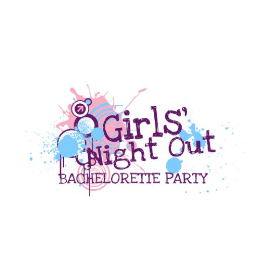Bachelorette Party - Girls Night Out