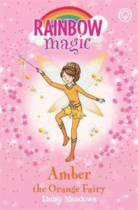 Rainbow Magic, Amber The Orange Fairy Book