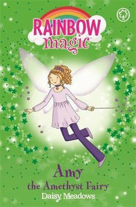 Rainbow Magic, Amy The Amethyst Fairy Book