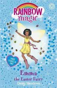Rainbow Magic Special Edition, Emma The Easter Fairy 3 in 1 Book