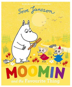 Moomin And The Favourite Thing