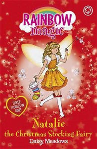 Rainbow Magic Special Edition, Natalie The Christmas Stocking Fairy 3 in 1 Book