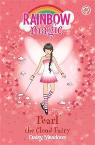 Rainbow Magic, Pearl The Cloud Fairy Book