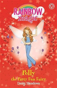 Rainbow Magic, Polly The Party Fun Fairy Book