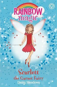 Rainbow Magic, Scarlett The Garnet Fairy Book