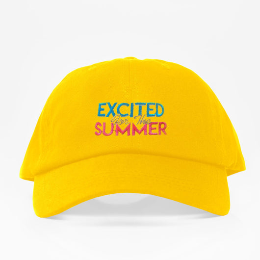 Excited For The Summer Dad Hat - Amarilla