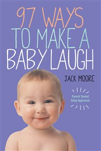 Book- 97 Ways to Make a Baby Laugh