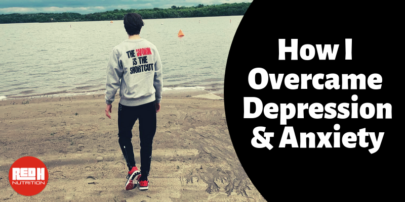 How I Overcame Depression & Anxiety