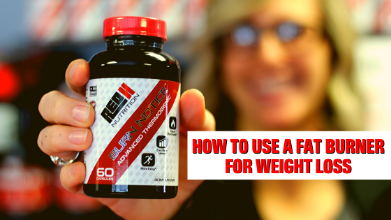 How To Use A Fat Burner For Weight Loss