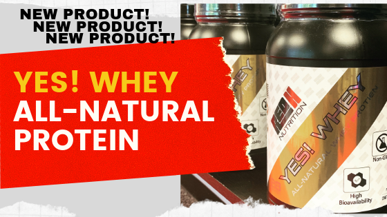 New Product Alert: YES! Whey All-Natural Protein