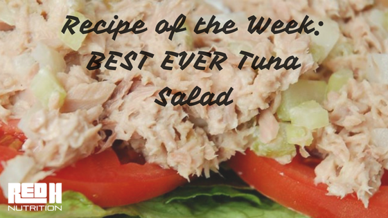 Try This Recipe: BEST EVER Tuna Salad
