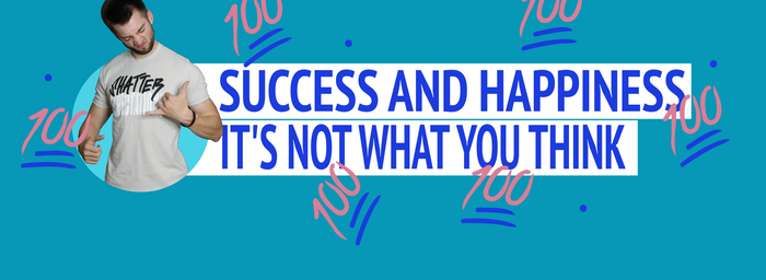 "Guest Blog Post: ""Success & Happiness, It's Not What You Think"""