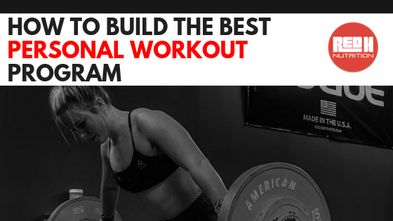 Build The Best Personal Workout Program
