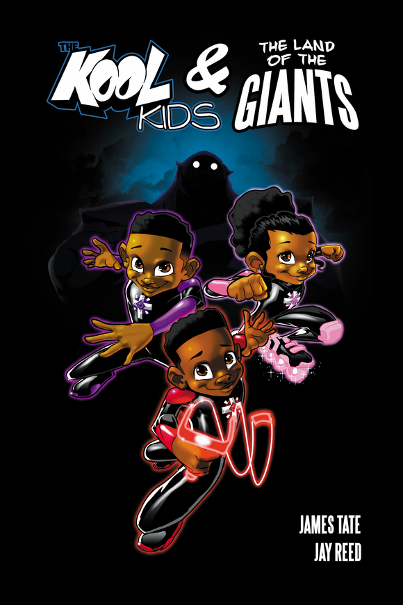 The Kool Kids & the Land of the Giants Book Volume 1
