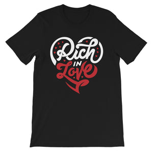 Wellthy Rich In Love 2 Short-Sleeve Unisex T-Shirt