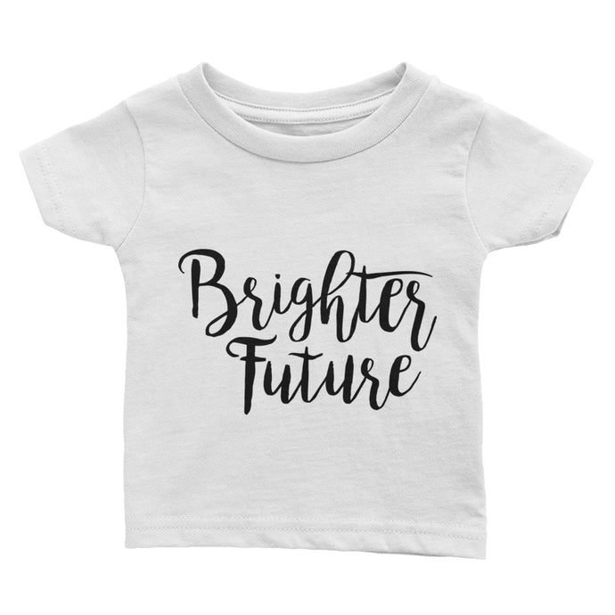 Brighter Future Baby/Toddler T-Shirt