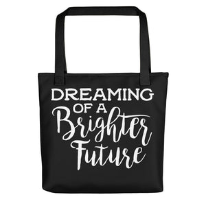 Dreaming of a Brighter Future Black Tote Bag