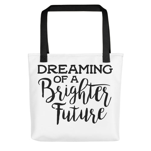 Dreaming of a Brighter Future Tote Bag