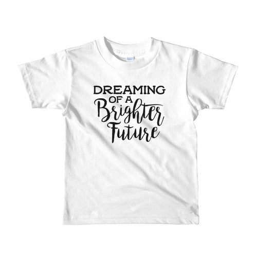 Dreaming of a Brighter Future Little Girls' T-Shirt