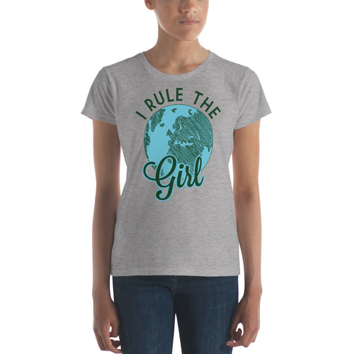I Rule The Girl T-Shirt Created by LiveGirl