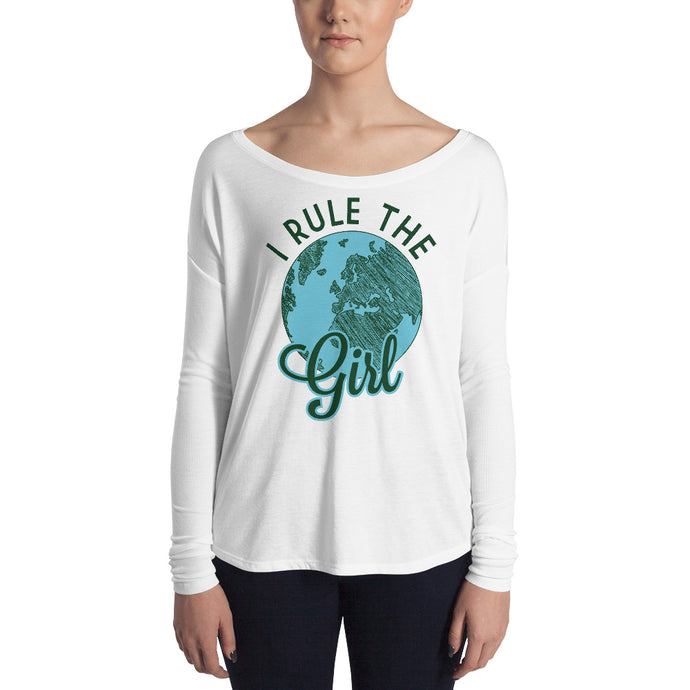 I Rule The World Girl Long Sleeve Tee Created by LiveGirl