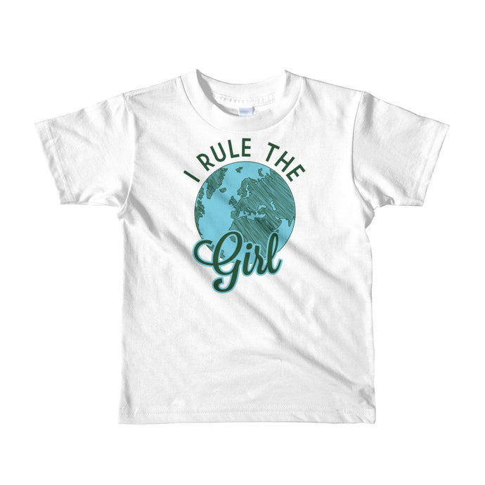 I Rule The Girl Little Girls' T-Shirt Created by Live Girl