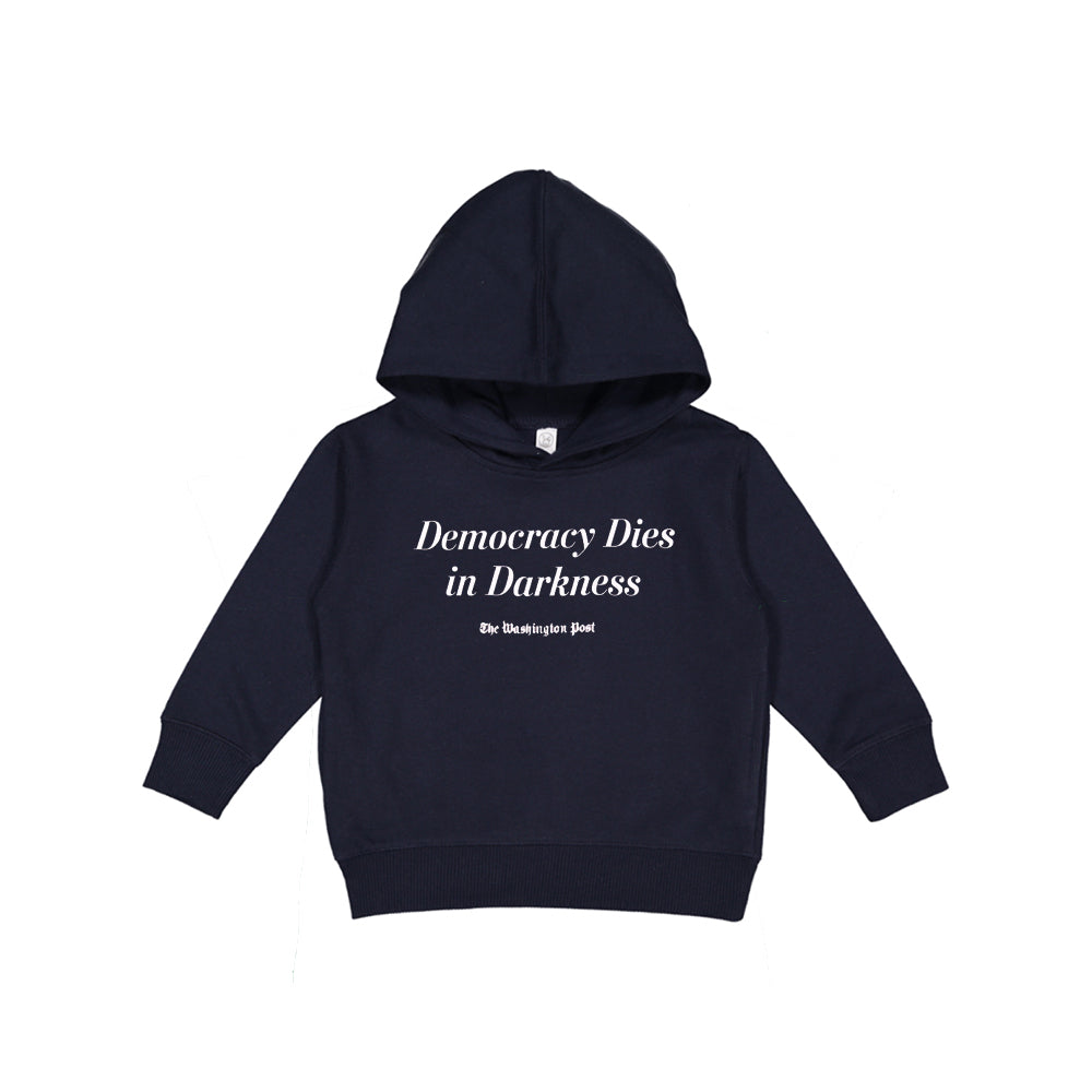 Toddler 'Democracy Dies in Darkness' Hoodie